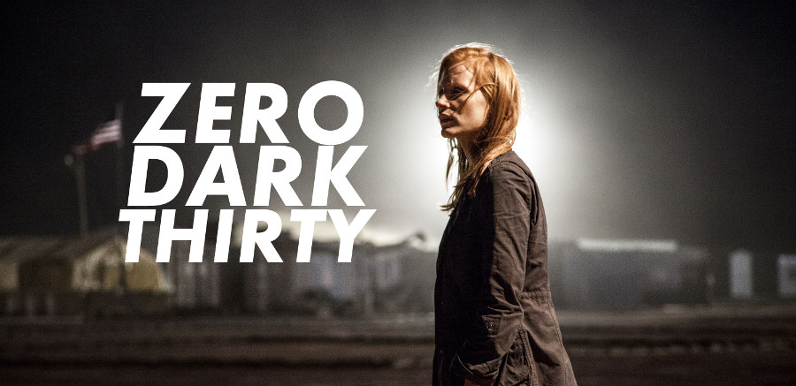 Zero Dark Thirty , un film de Kathryn Bigelow.