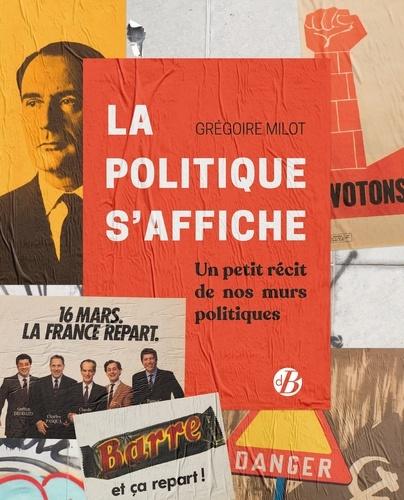 IMG couverture - La politique s'affiche.jpg