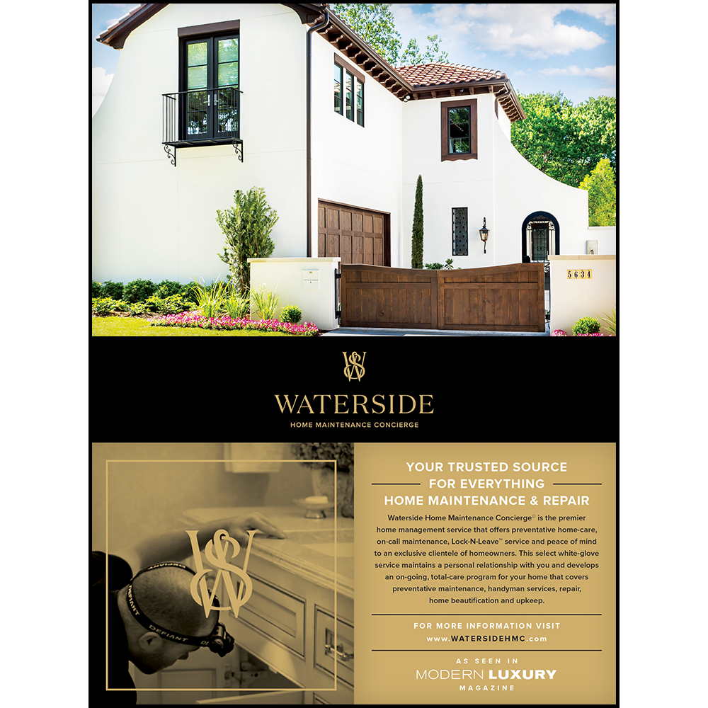WATERSIDE HOME MAINTENANCE CONCIERGE • 2017  YOUR TRUSTED SOURCE AD   >> LEARN MORE ABOUT   WATERSIDE HOME MAINTENANCE CONCIERGE