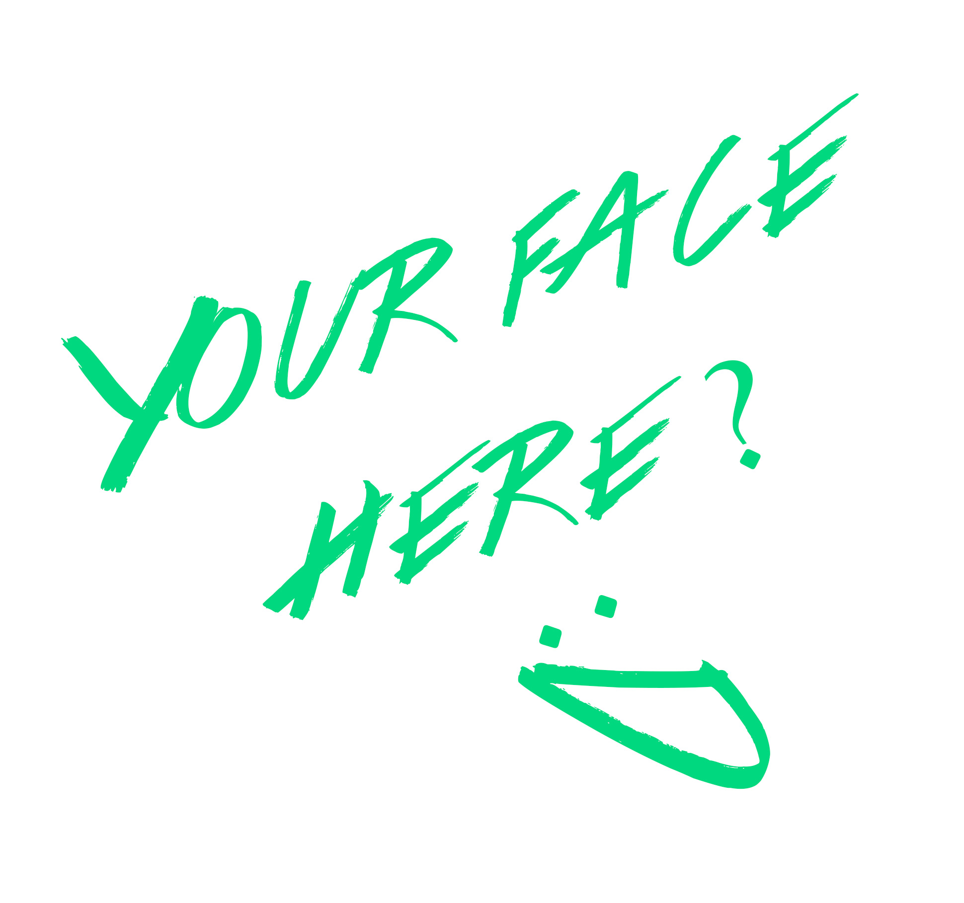 Name: Your Face