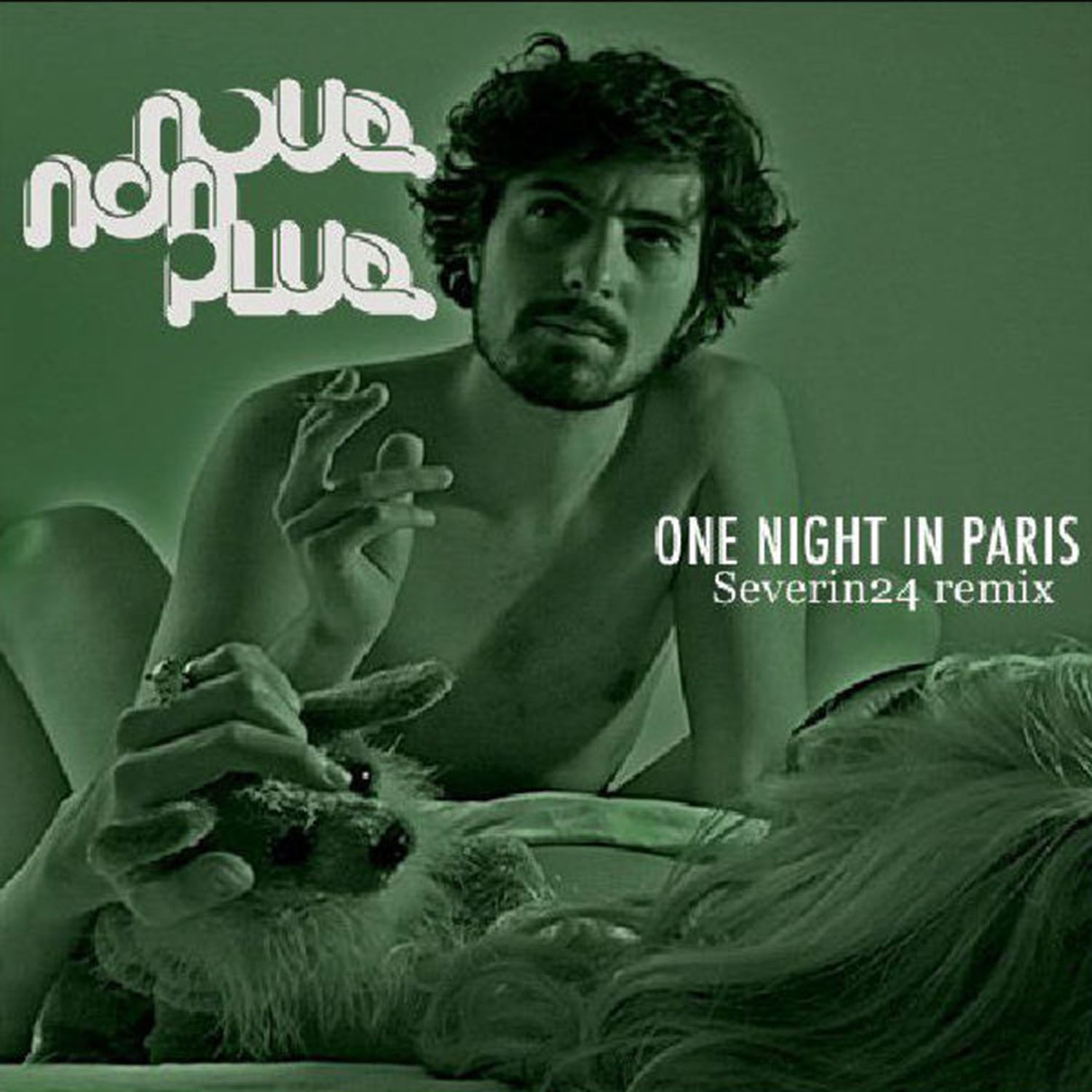 Nous Non Plus     One Night In Paris (Severin24 Remix)