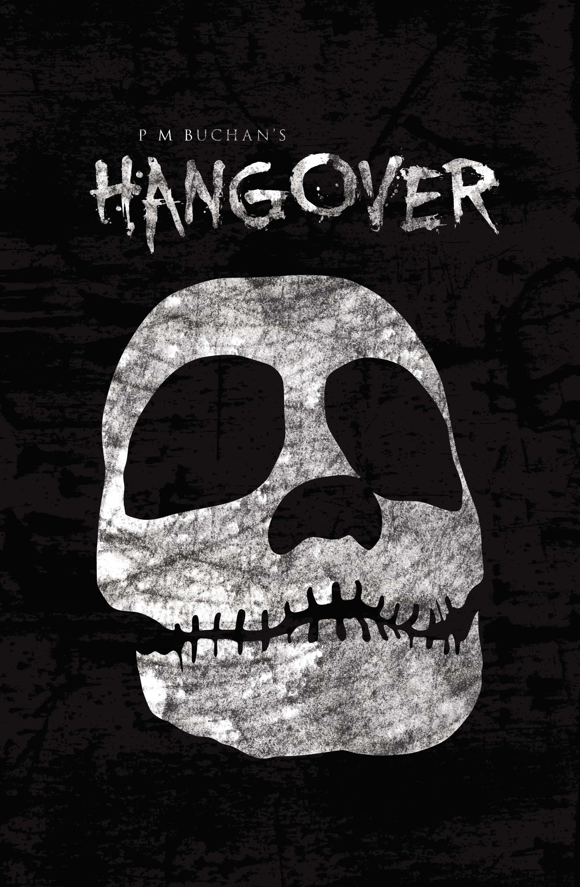 P M Buchan's HANGOVER - Cover by Mike Stock.jpg