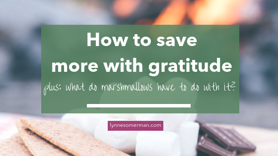 Personal finance tips || How to save more money by feeling grateful by The Wiser Miser. Here's how to make gratefulness part of your money saving plan.
