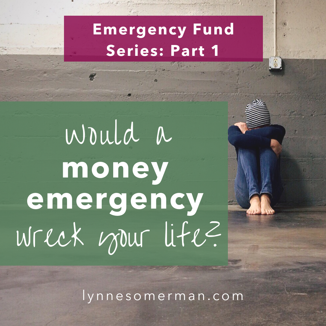 """Personal finance advice    Would a money emergency wreck your life? by The Wiser Miser. If you keep saying to yourself """"I need money"""", here's how to set up an emergency fund."""
