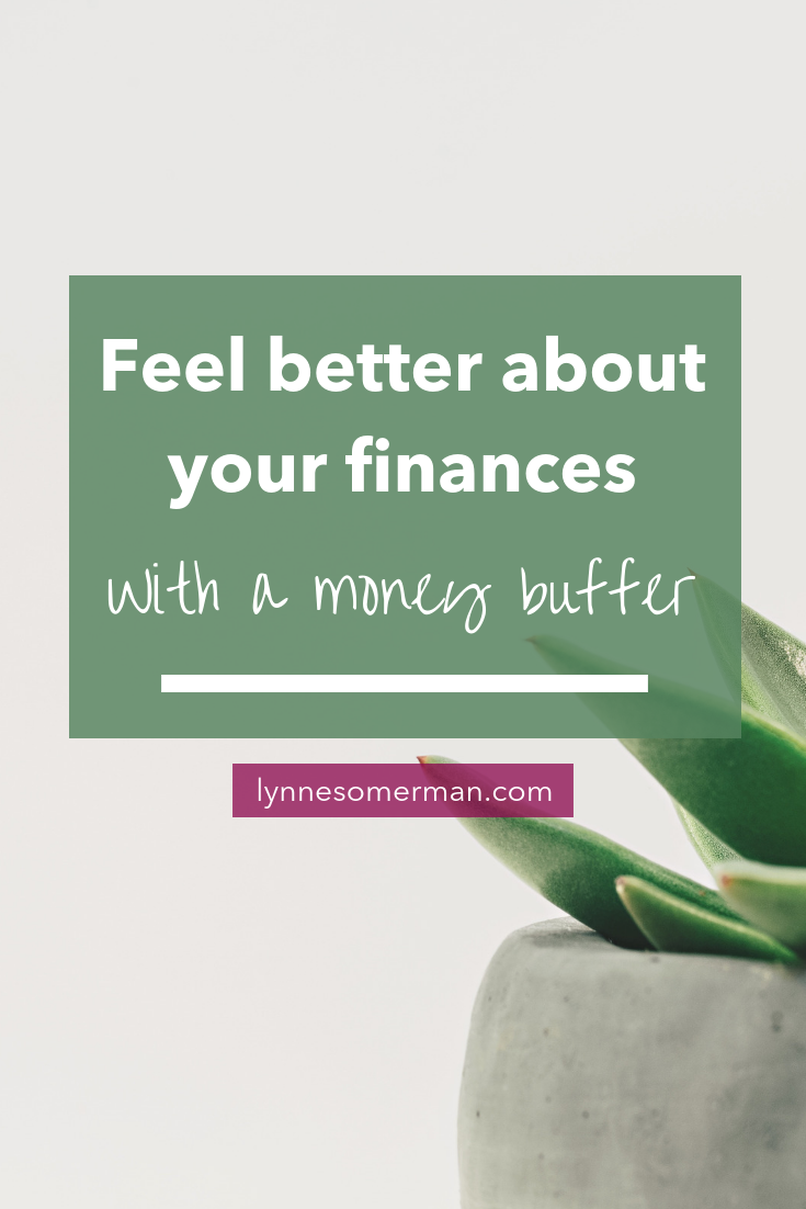 Personal finance advice || How to feel better about your finances with a money buffer by The Wiser Miser. Learn how to manage your money and the best ways to manage money.