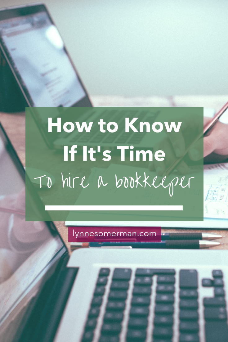 Small business finance tips || How to know if it's time to hire a bookkeeper by The Wiser Miser. If you think you need someone to track your business expenses, this will help you decide if you need to hire a bookkeeper.
