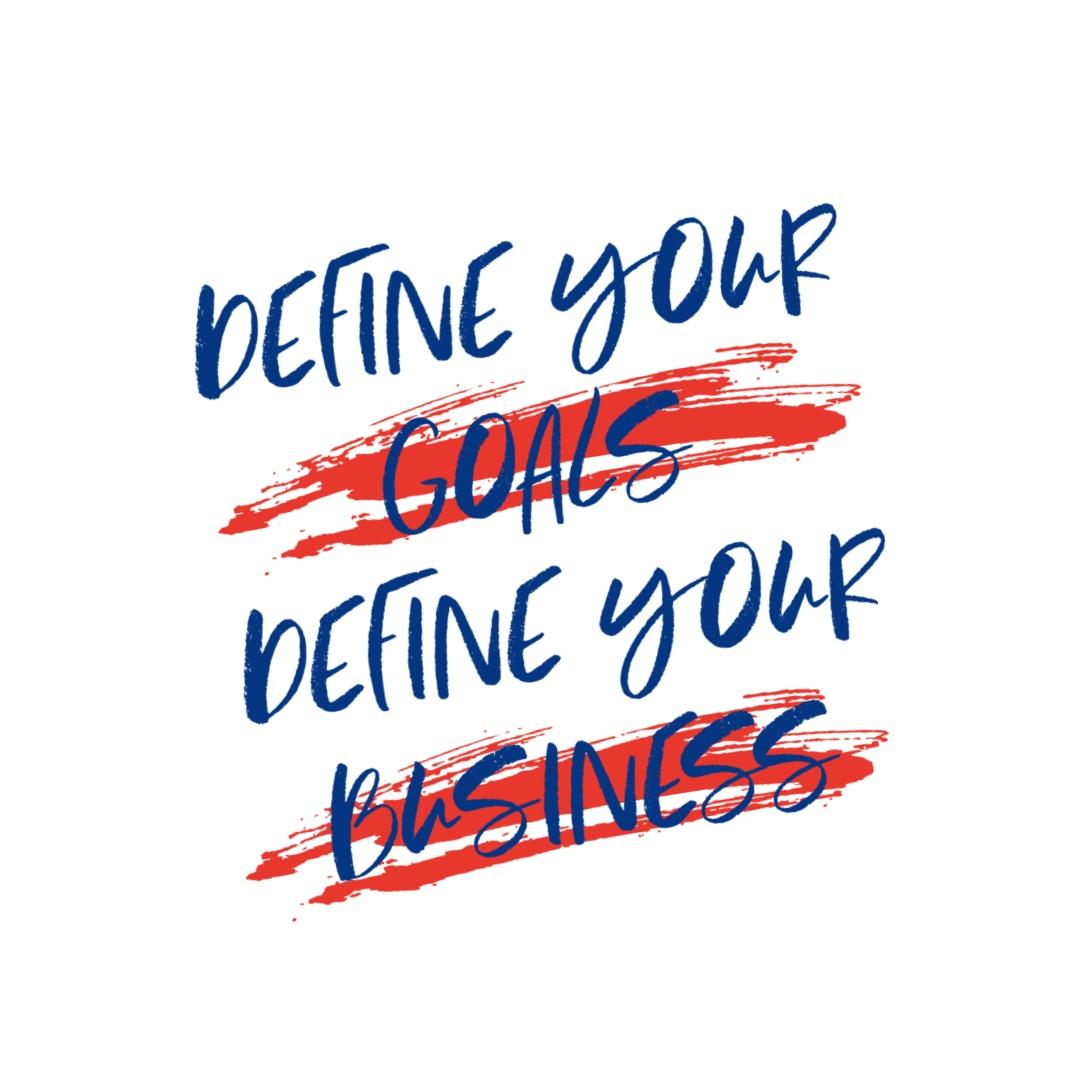 Define your business goals - © Noela Cowell 2019