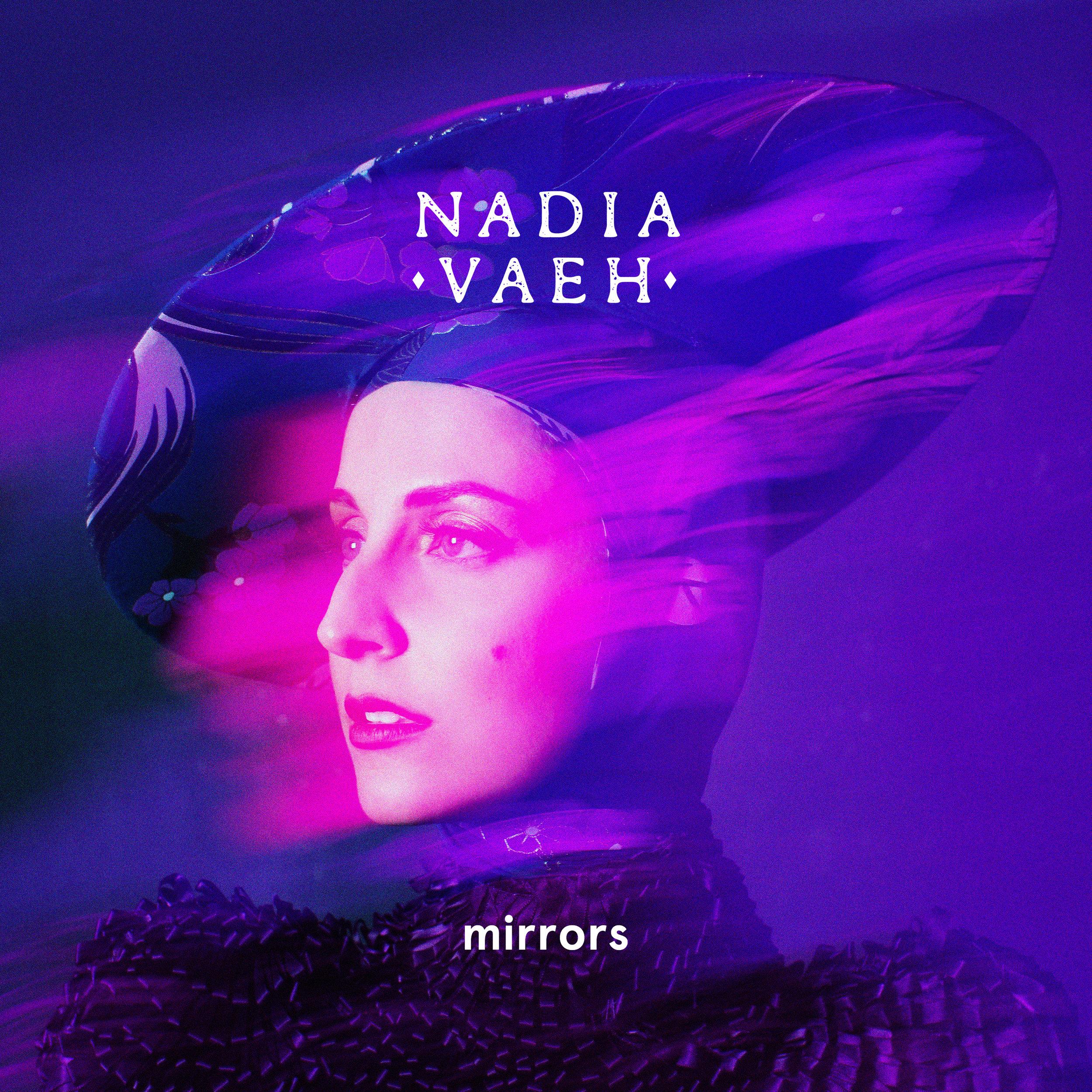 Nadia Vaeh Mirrors