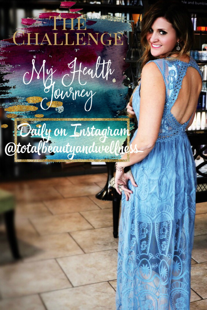 The Challenge- my health journey -https://www.instagram.com/totalbeautyandwellness/