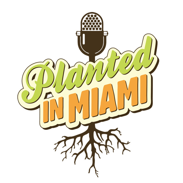 Planted In Miami Podcast