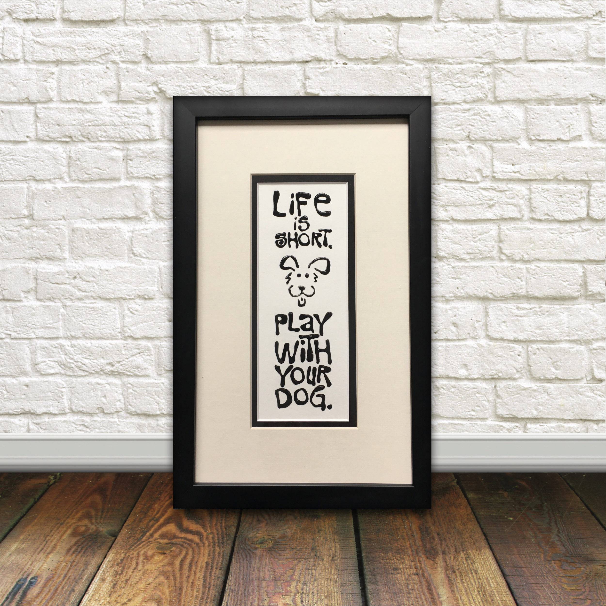 Dog Quote Linocut Art Print Play with you Dog