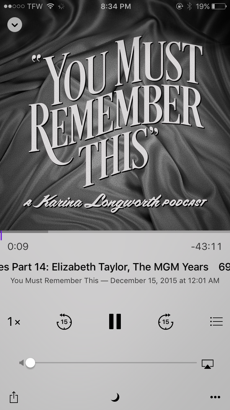 """I loved the MGM series on the """"You Must Remember This"""" Podcast. I listen via the Itunes Podcast app."""