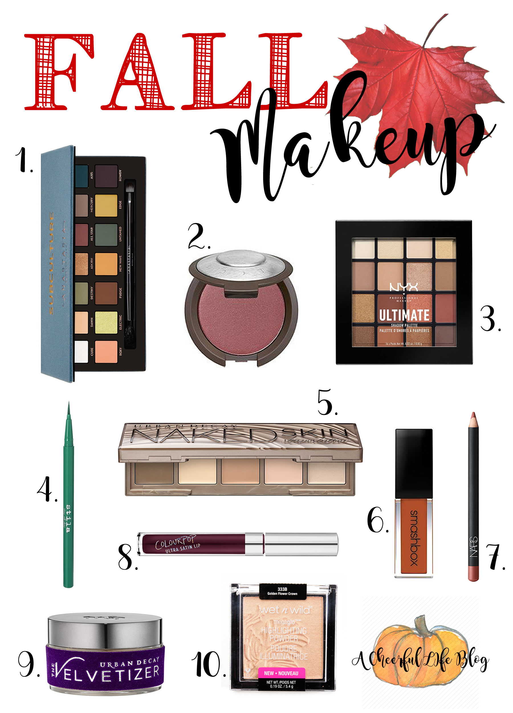 10 fall makeup products for 2017 a cheerful life blog