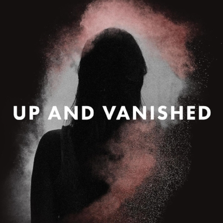 up and vanished logo great true crime podcasts a cheerful life blog