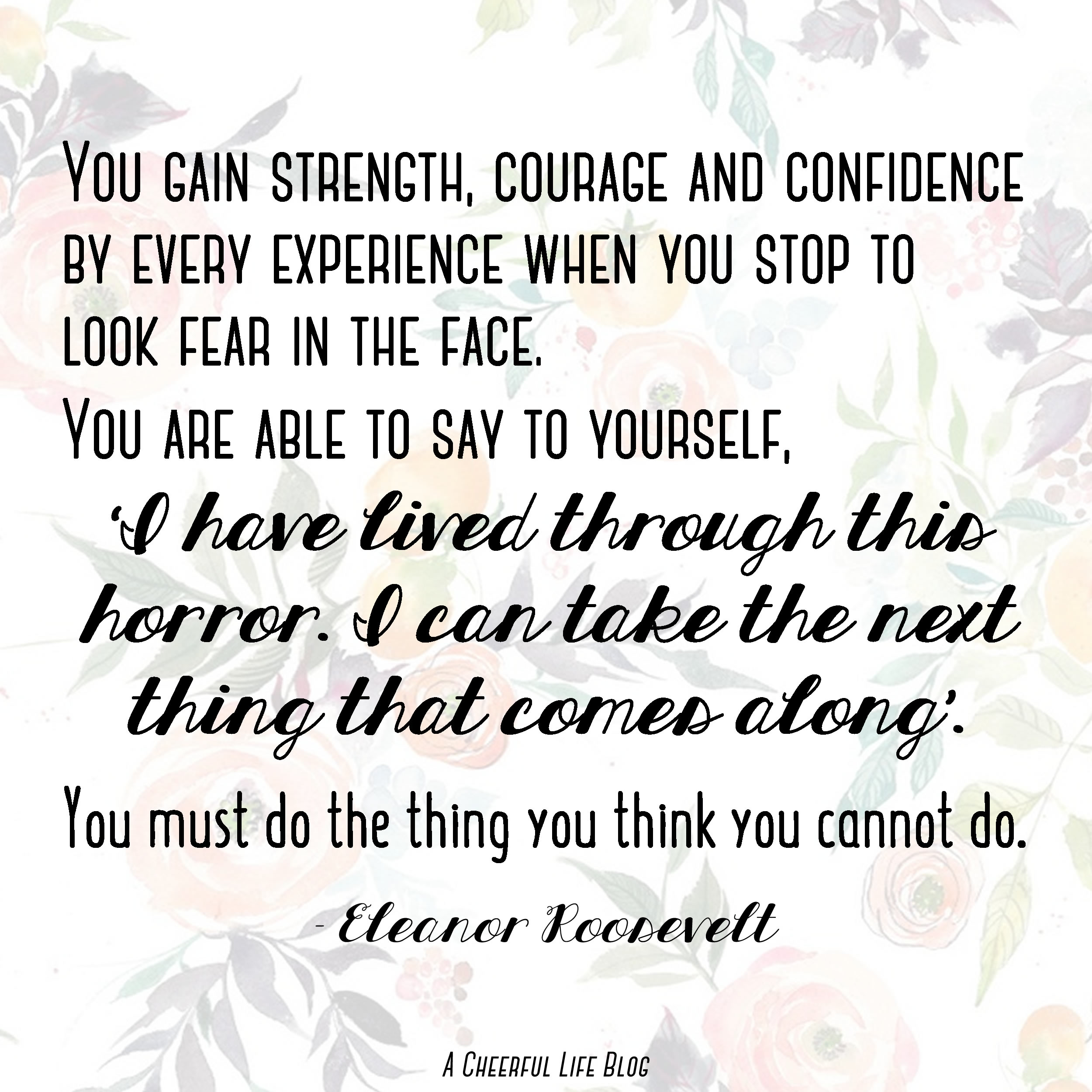 Eleanor Roosevelt Quote from My Anxiety Story | A Cheerful Life Blog