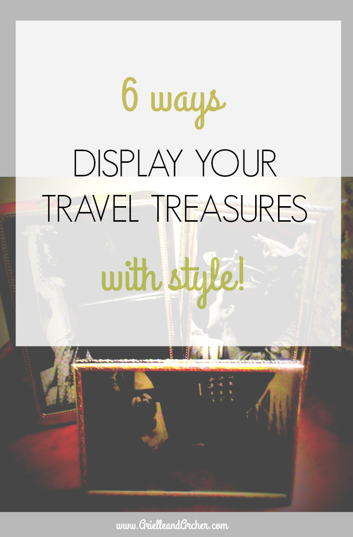 6 ways to display your travel treasures with style