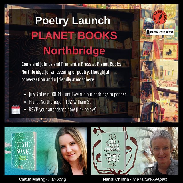 Join us to celebrate the exceptional new works of Fremantle Press poets Caitlin Maling and Nandi Chinna @ Planet Books, Northbridge.  RSVP & More Details here at our Eventbrite Event - https://www.eventbrite.com.au/e/poetry-at-planet-books-tickets-62424724030  Date: Wednesday, July 3rd, 6:00PM Location: Planet Northbridge – 192 William St  There will be words, wine and frivolity – see you there!