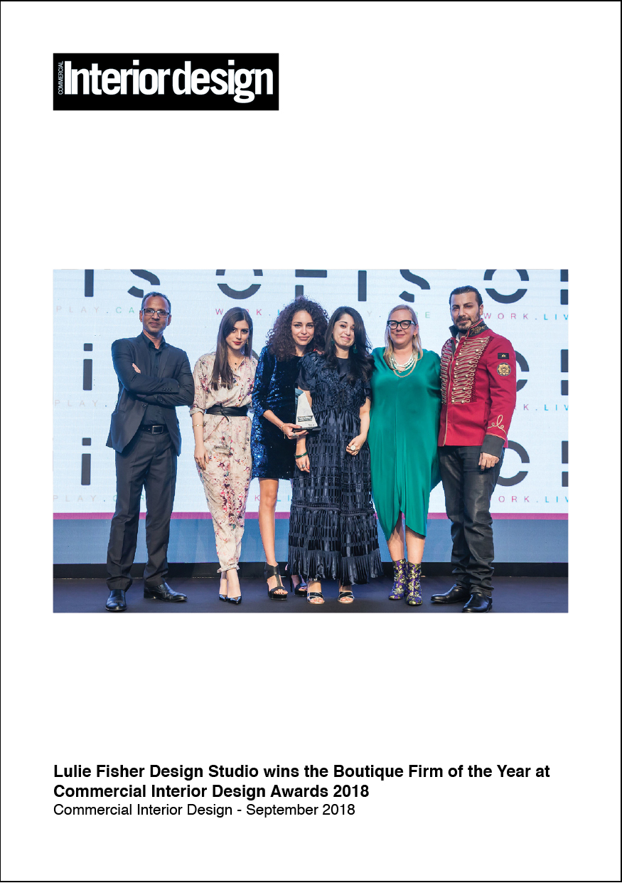 Sep 2018 - Commercial Interior Design     Lulie Fisher Design Studio wins the Boutique Firm of the Year - CID Awards 2018