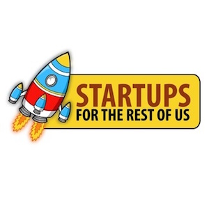 Startups For the Rest of Us.jpg