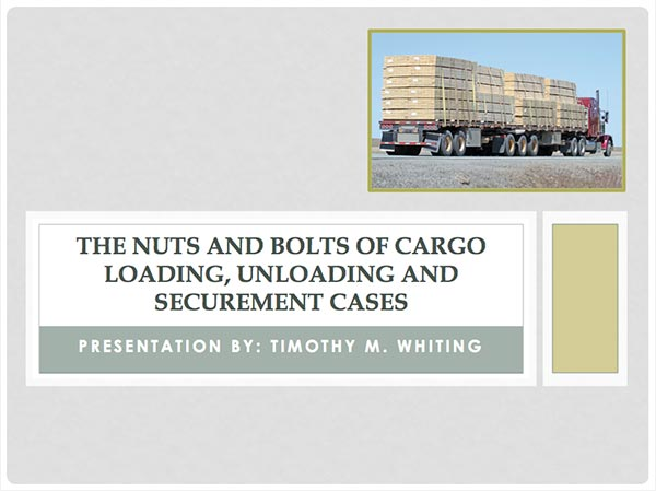 The Nuts and Bolts of Cargo Loading and Securement