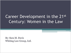 Women in the Law, a presentation by Sara M. Davis