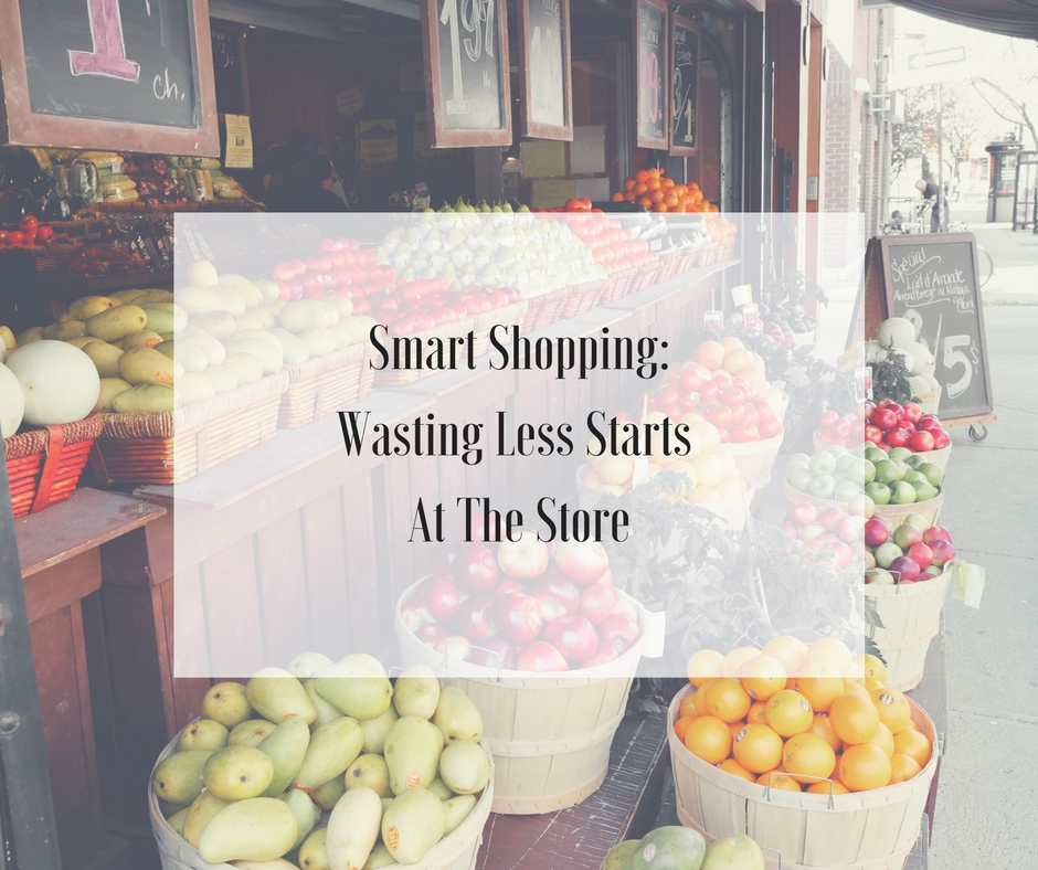 Smart Shopping_ Wasting Less Starts At The Store-2.jpg