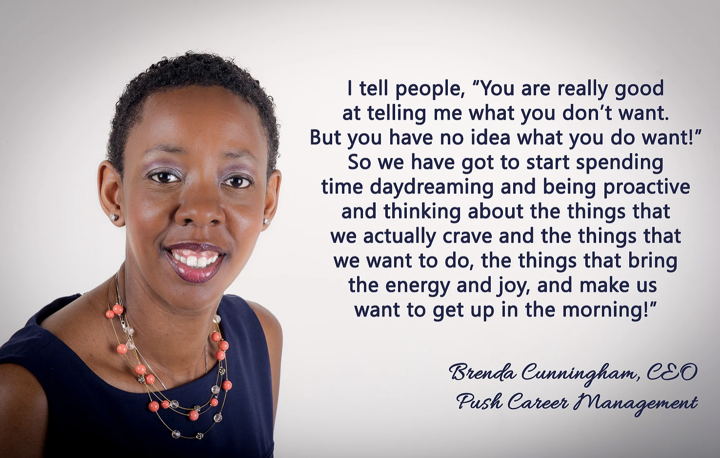 Imagine Yourself Taking Command of Your Career w/ CEO of Push Career Management, Brenda Cunningham