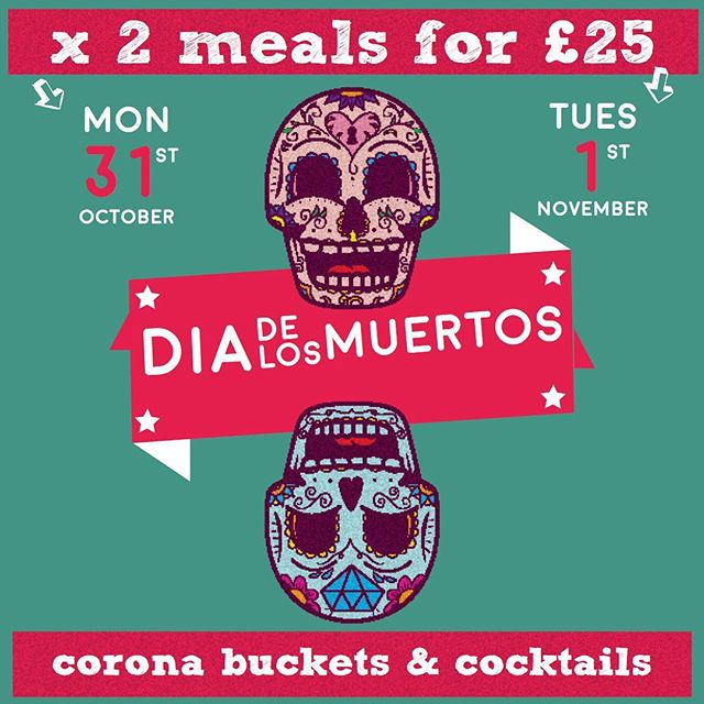 Day of the Dead Celebration : 31st October / 1st November - x 2 meals for £25. 🍹👊🏽👹👺☠️ #burystedmunds #diadelosmuertos #dayofthedead #mexicanfood