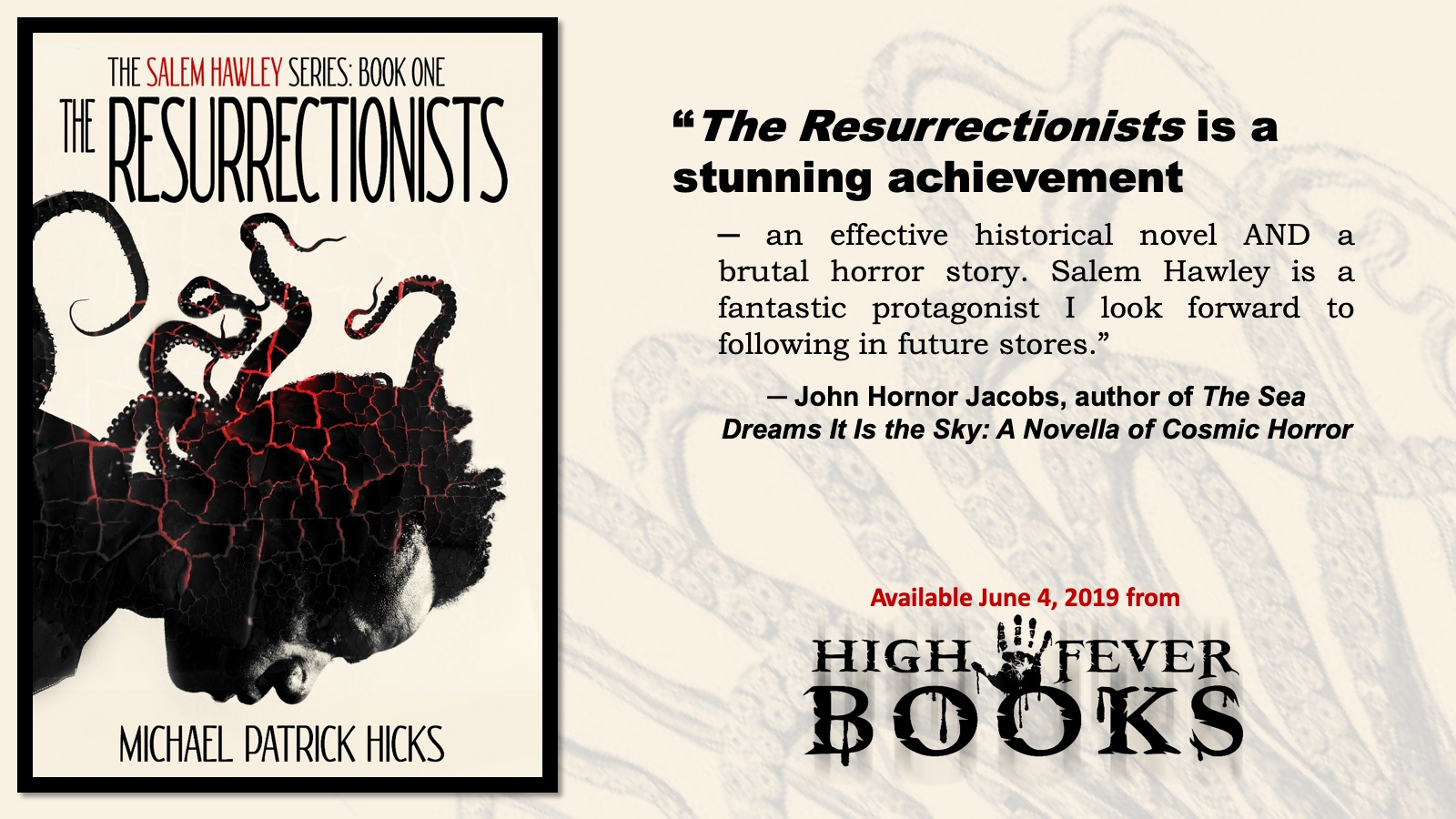 The Resurrectionists Blurb_John Hornor Jacobs.jpg