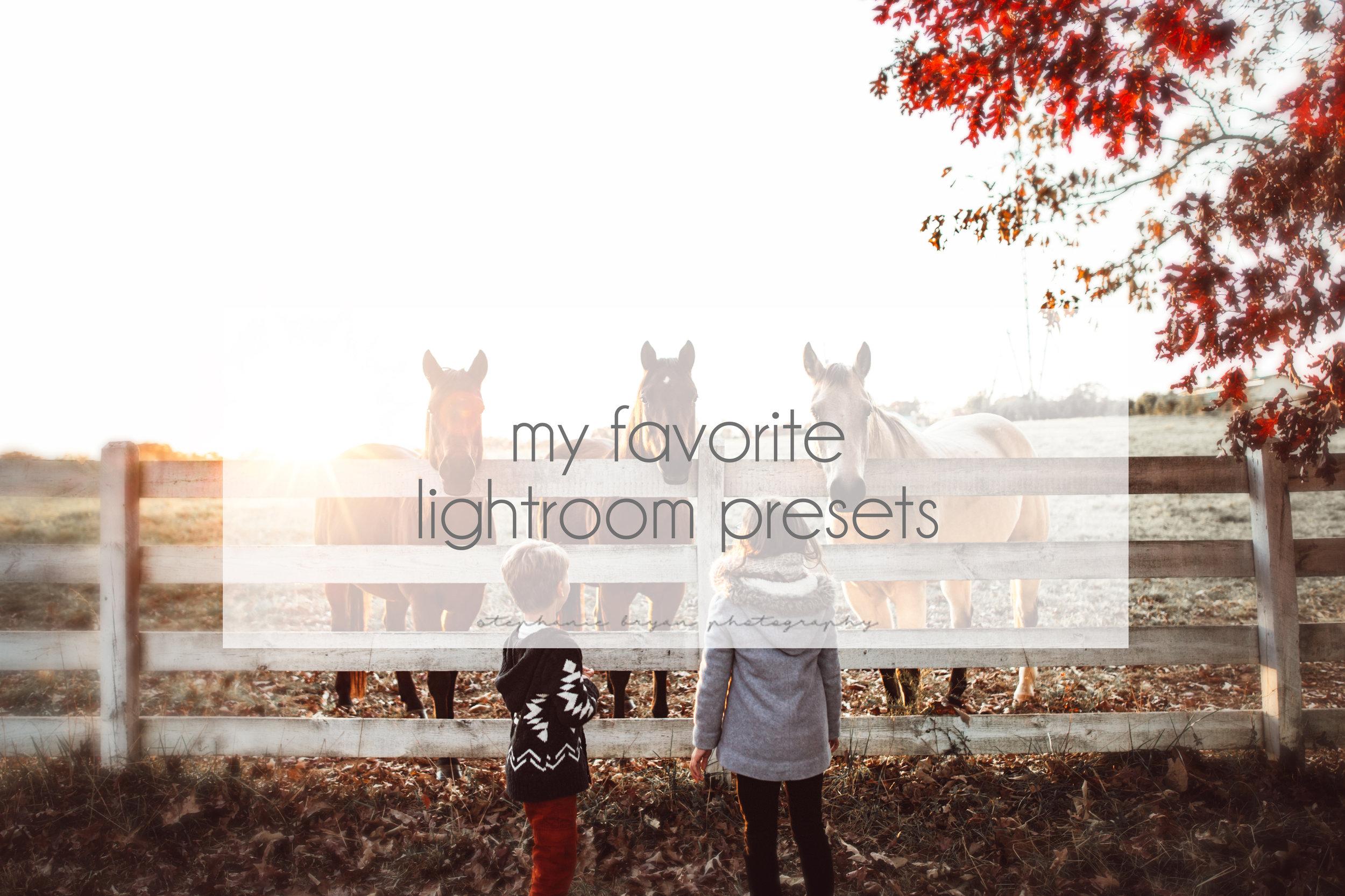 Stephanie Bryan Photography - My Favorite Lightroom Presets