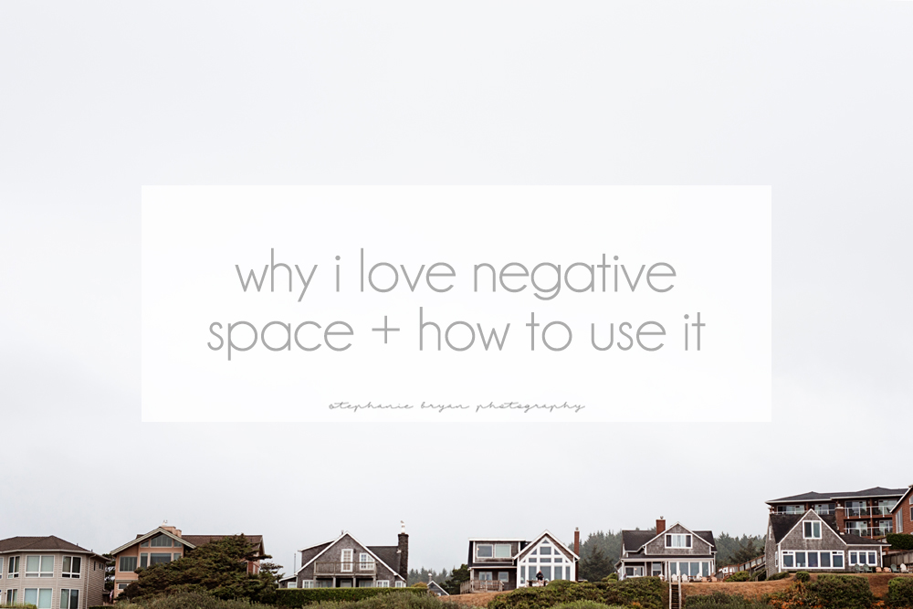 Stephanie Bryan Photography - What is negative space + how to use it