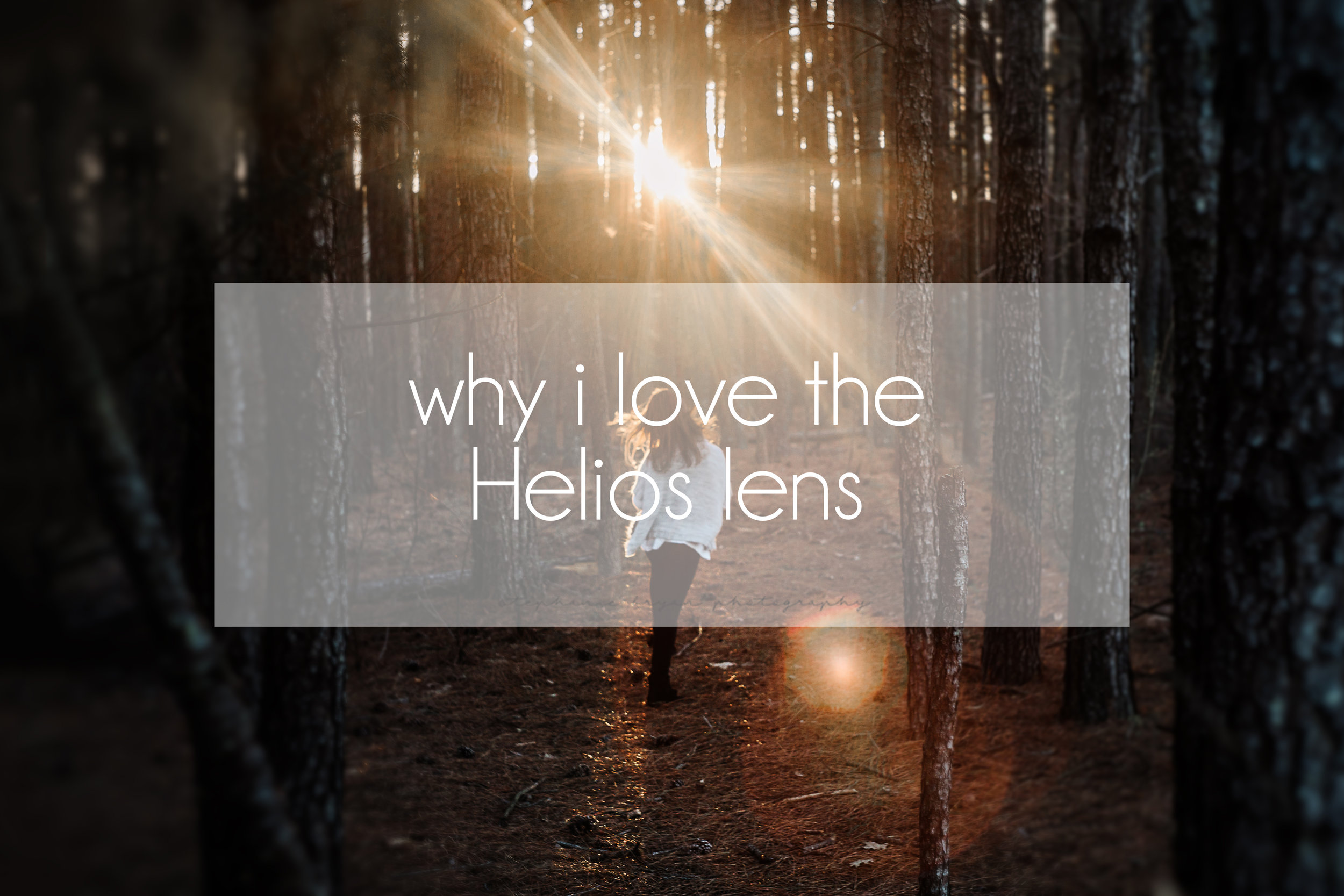 Stephanie Bryan Photography - Why I love the Helios lens