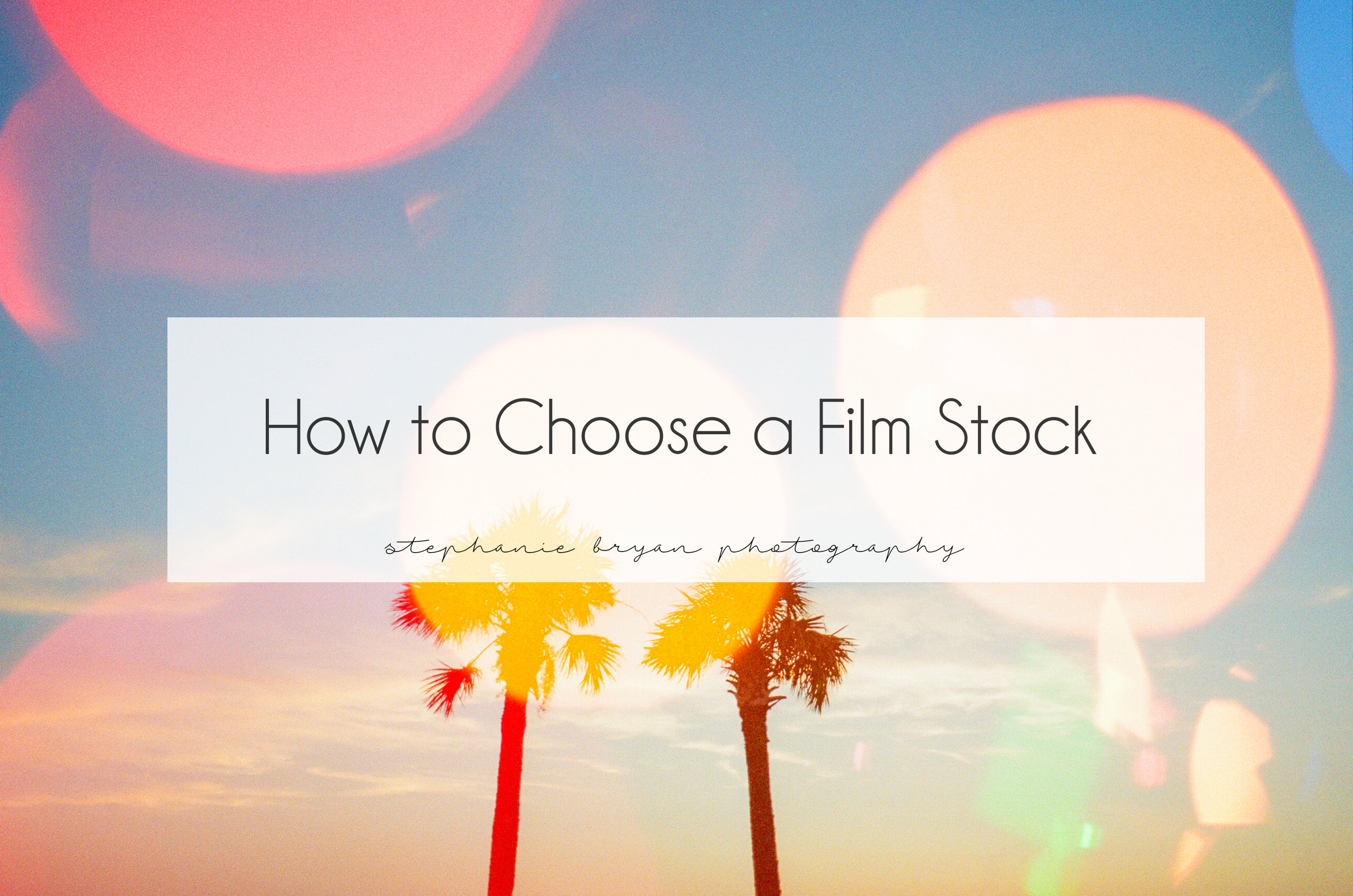 how-to-choose-a-film-stock-film-camera-analogue-photography-tutorial.jpg