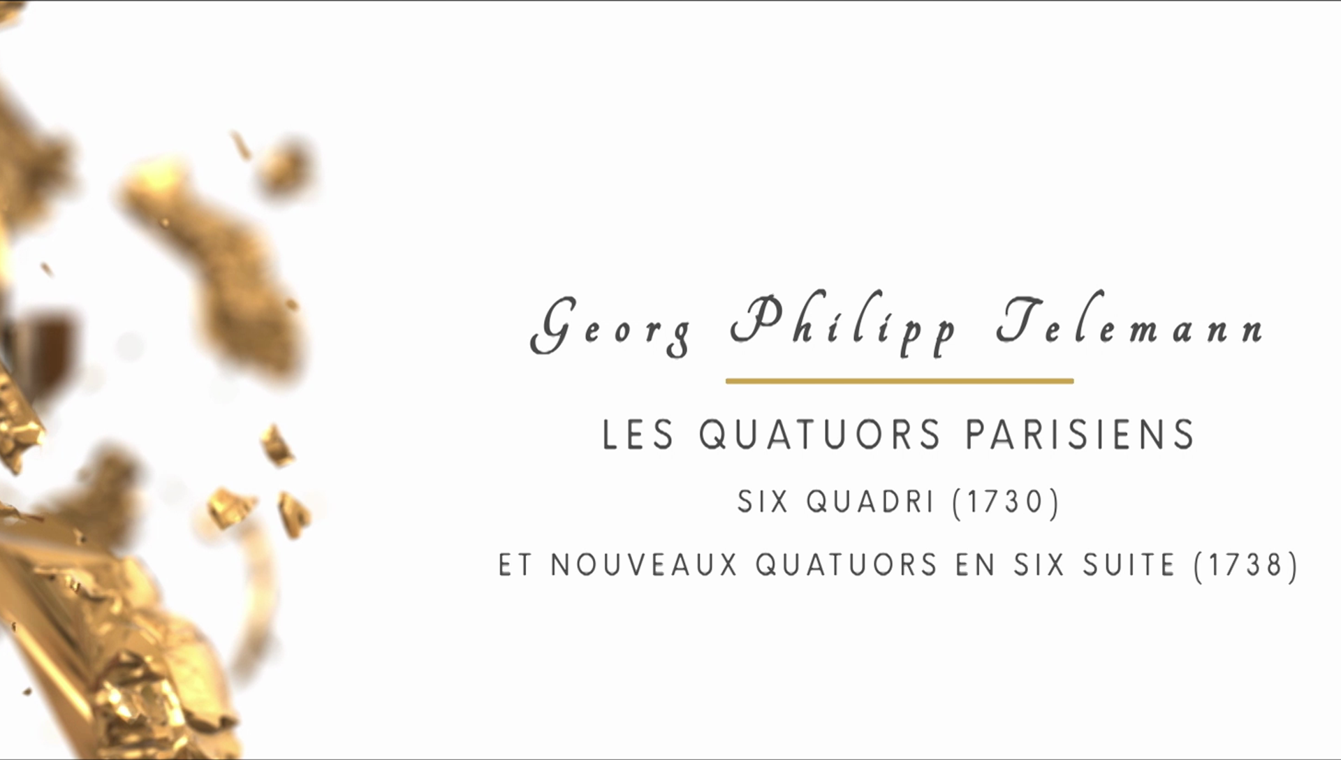 """G. P. Telemann - Intégrale des """"Quatuors Parisiens"""" 195'"""