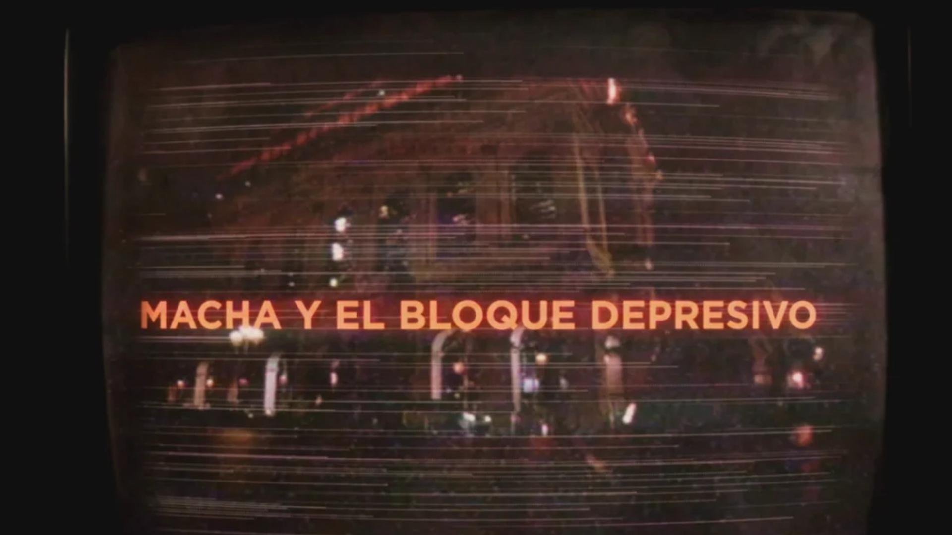 MACHA Y EL BLOQUE DEPRESIVO - CONCERT 85'