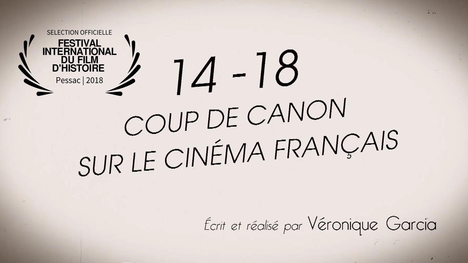14-18 Coup de canon sur le cinéma français - Documentaire 52'