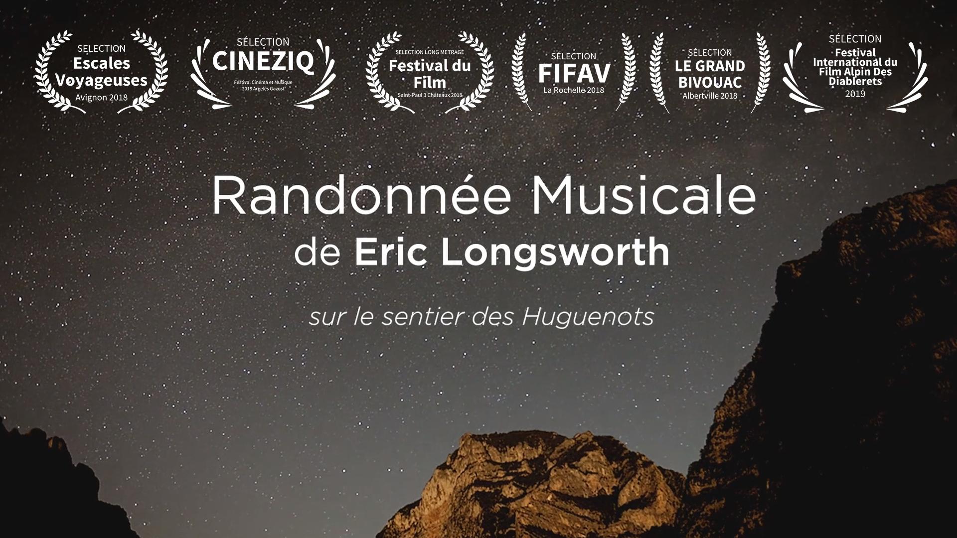 RANDONNÉE MUSICALE d'ÉRIC LONGSWORTH - DOCUMENTAIRE 52'