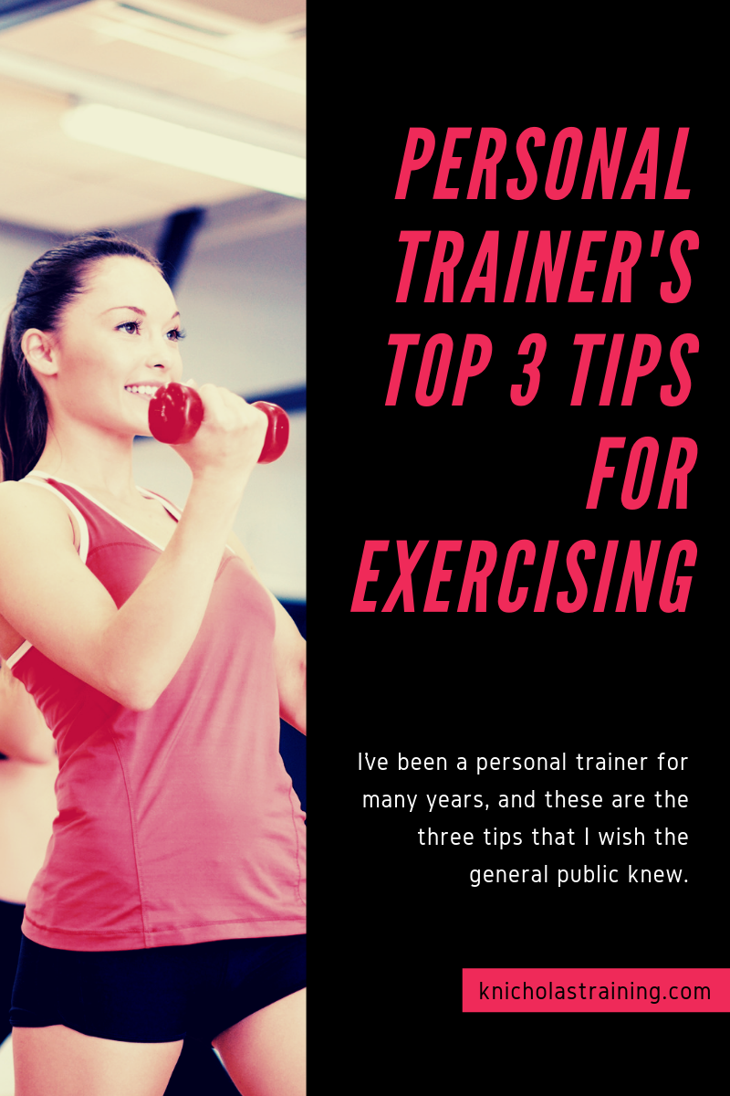 Personal Trainer's Top 3 Tips for Exercising v2.png