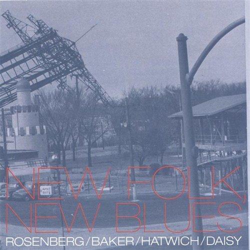 Scott Rosenberg, Jim Baker, Anton Hatwich, Tim Daisy: New Folk/New Blues  Buy   HERE   on iTunes