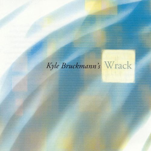 Kyle Bruckmann:  Kyle Bruckmann's Wrack Buy   HERE   on iTunes