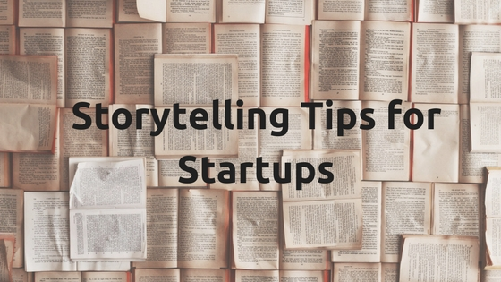 Storytelling Tips for Startups.jpg