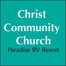 Christ Community church - Paradise RV Resort - Sun City