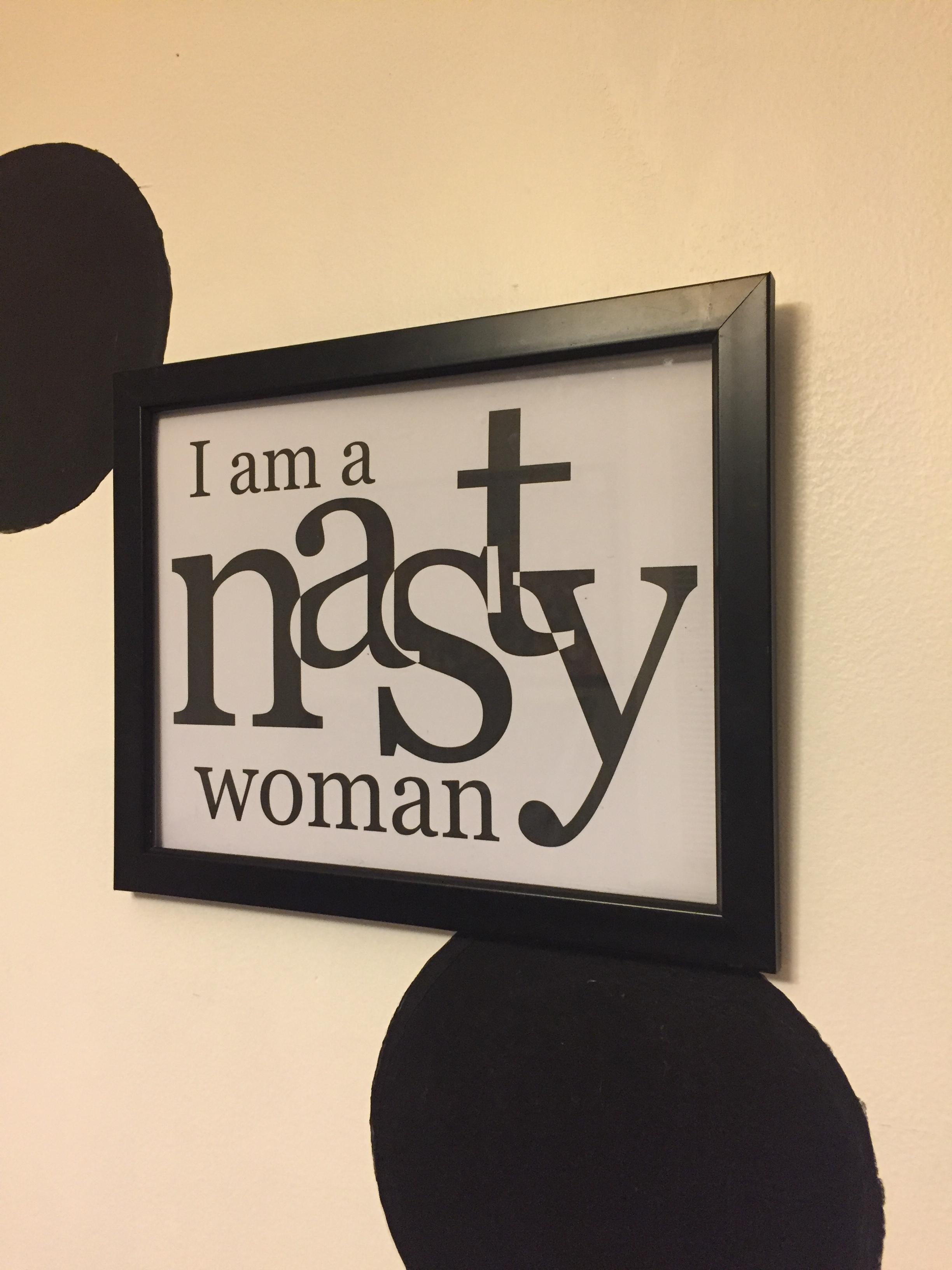 I am a Nasty Woman Framed Print
