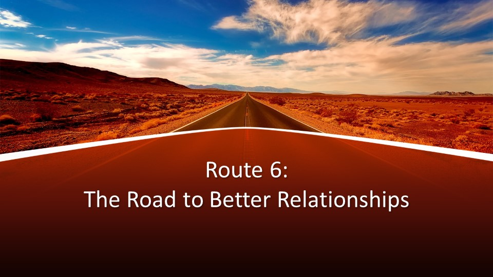 - Have you ever noticed that much of life is like taking a road trip? It is filled with many twists and turns along the way. It is also filled with all kinds of different people. Learn the way to navigate the relationships you will meet along the way.