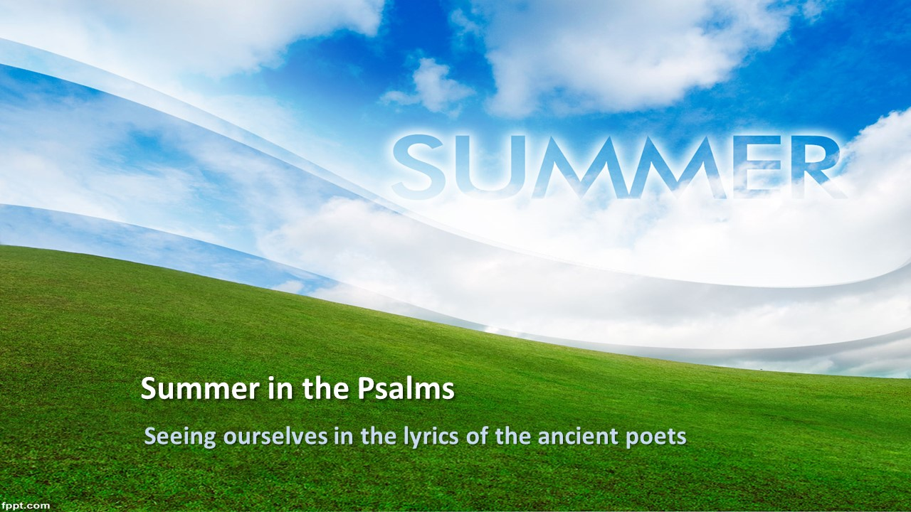 Summer in the Psalms promo slide.jpg