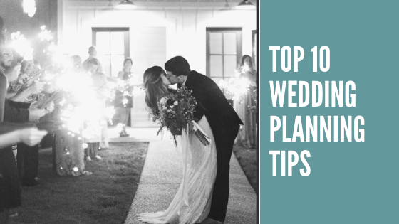Top 10 wedding planning tips.png