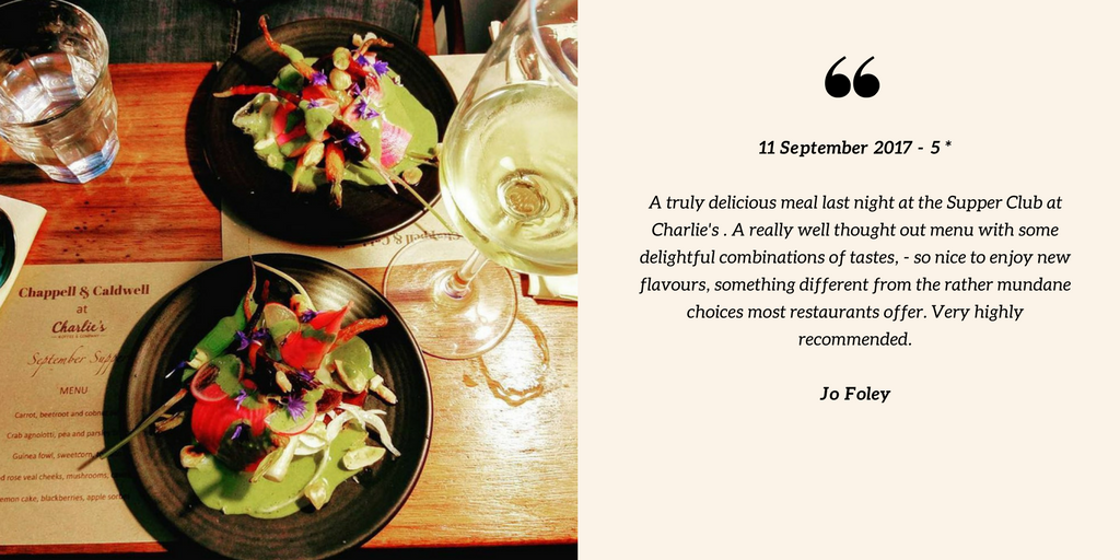 Jo Foley reviewed Chappell & Caldwell – 5 star11 September · Had a truly delicious meal last night, at Charlies Supper club. A really well thought out menu with some delightful combinations of tastes, - so nice to en.png