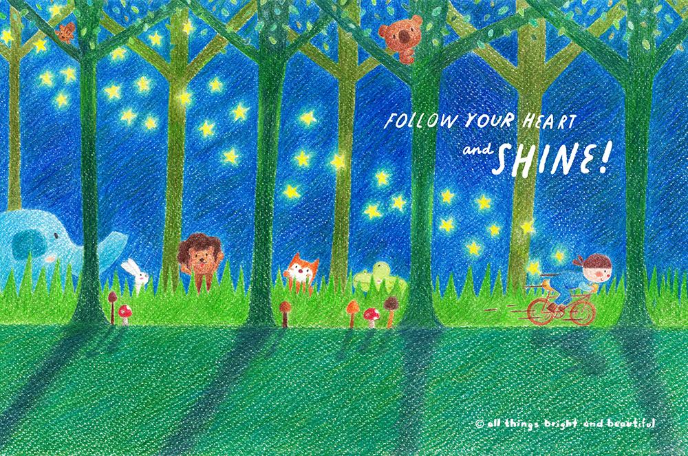 跟隨你的心 努力並閃閃發亮
