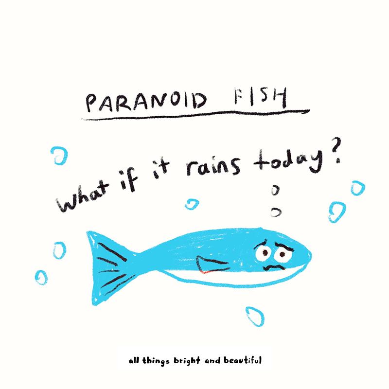 Paranoid fish