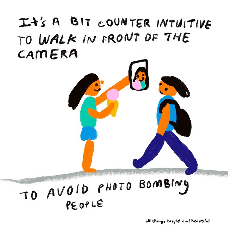 To avoid photo bombing people